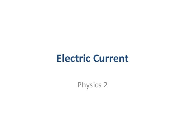 Electric Current Physics 2