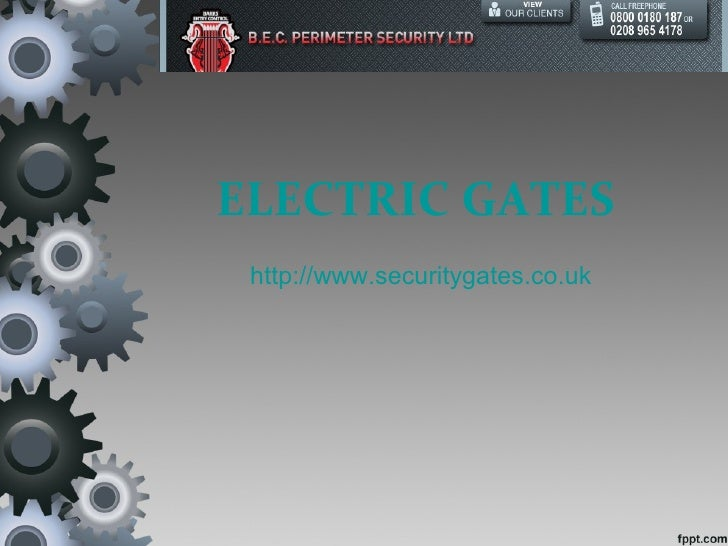 ELECTRIC GATES http://www.securitygates.co.uk