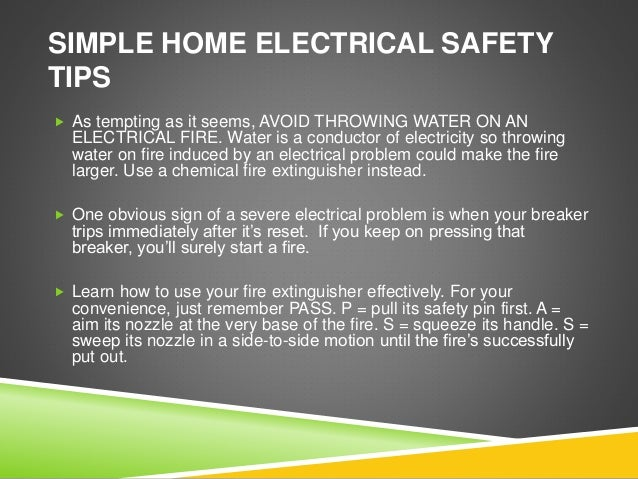 Here Are Some Electrical Safety Tips Your Electrician May Also Tell You: 3.  SIMPLE HOME ...