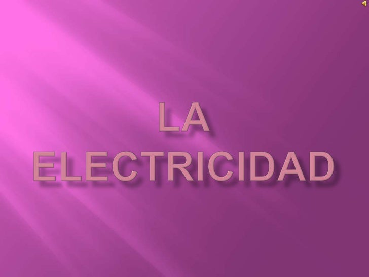 Laelectricidad<br />