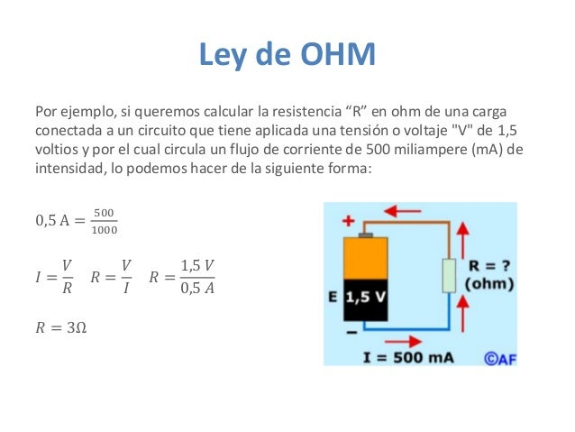 """Ley de OHM Por ejemplo, si queremos calcular la resistencia """"R"""" en ohm de una carga conectada a un circuito que tiene apli..."""