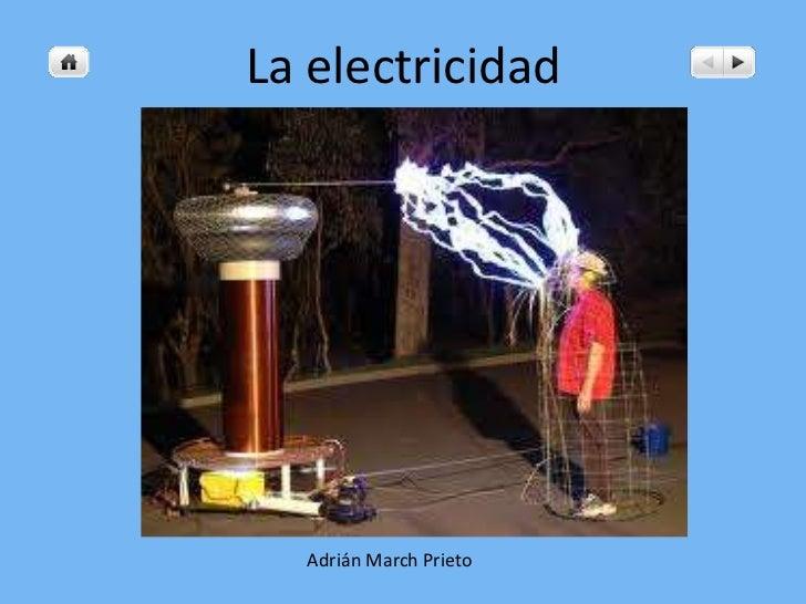 La electricidad  Adrián March Prieto