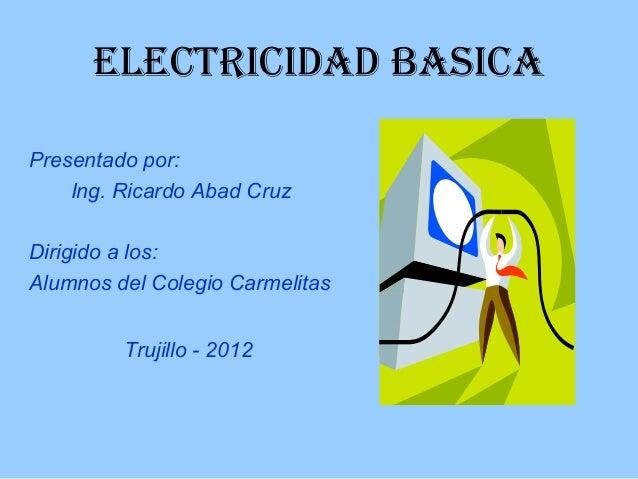 Electricidad basica for Electricidad