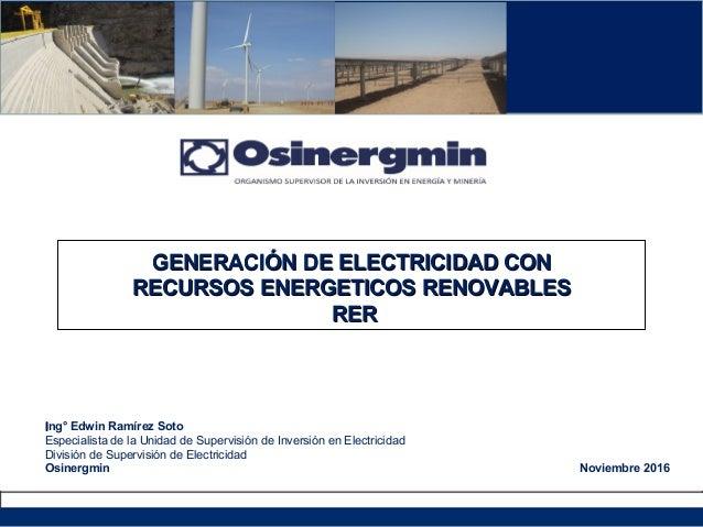 GENERACIÓN DE ELECTRICIDAD CONGENERACIÓN DE ELECTRICIDAD CON RECURSOS ENERGETICOS RENOVABLESRECURSOS ENERGETICOS RENOVABLE...