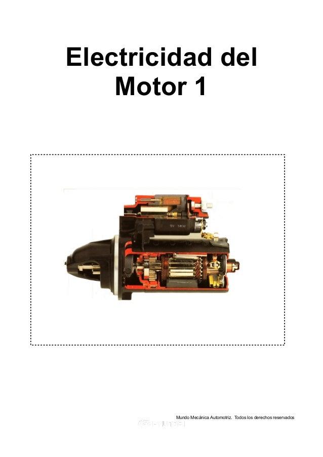 Electricidad del Motor 1 Mundo Mecánica Automotriz. Todos los derechos reservados