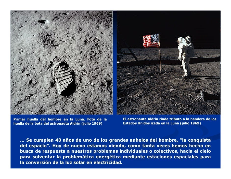 Primer huella del hombre en la Luna. Foto de la        El astronauta Aldrin rinde tributo a la bandera de los huella de la...