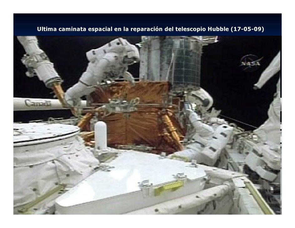 Ultima caminata espacial en la reparación del telescopio Hubble (17-05-09)