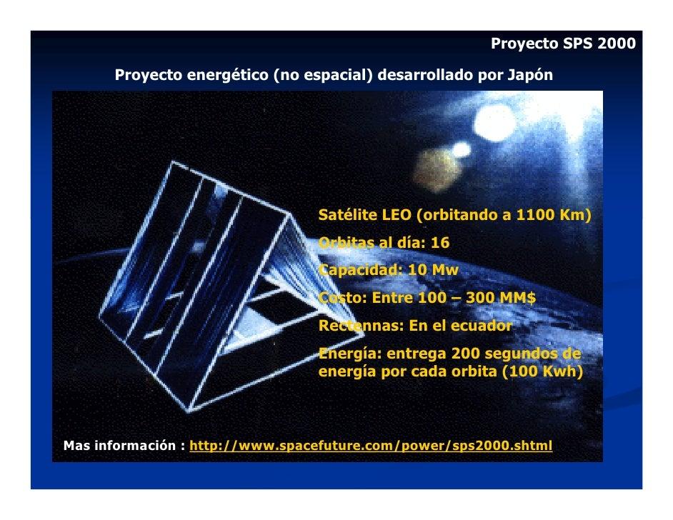 Proyecto SPS 2000        Proyecto energético (no espacial) desarrollado por Japón                                      Sat...