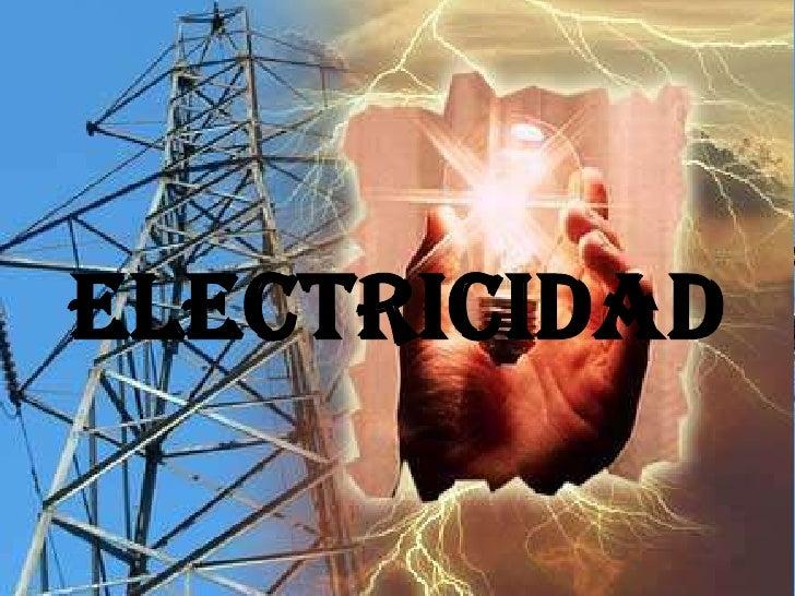 ELECTRICIDAD<br />
