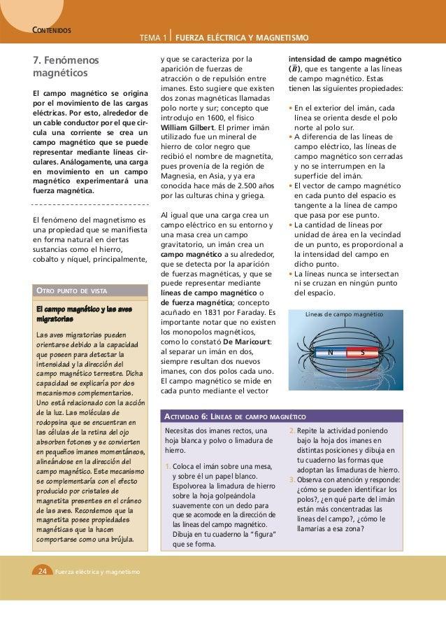 CONTENIDOS                                    TEMA 1   FUERZA ELÉCTRICA Y MAGNETISMO7. Fenómenos                          ...