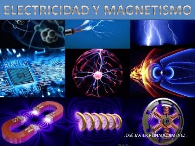 Resultado de imagen de Electricidad y magnetismo