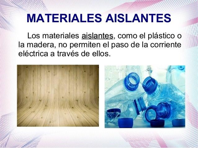 Electricidad y magnetismo - El material aislante ...