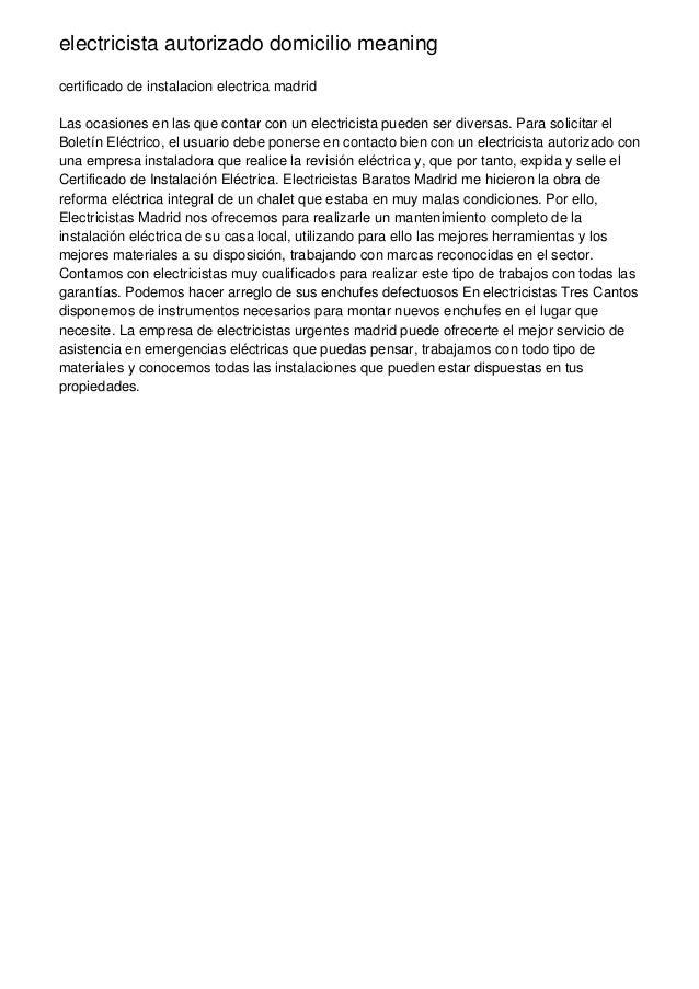 electricista autorizado domicilio meaning certificado de instalacion electrica madrid Las ocasiones en las que contar con ...