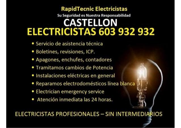 "RapidTecnic Electricistas Su Seguridad es Nuestra Responsabilidad  CASTELLON 7 7  [NT .  J= Ï*ÏI""'+ f .  , Il F .   V.  b'..."