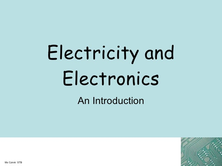 Electricity and Electronics An Introduction