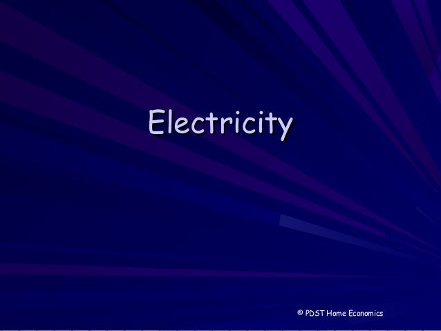 ElectricityElectricity © PDST Home Economics