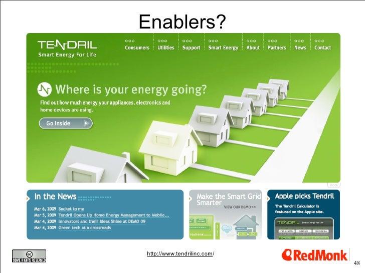 Enablers?     http://www.tendrilinc.com/                              48