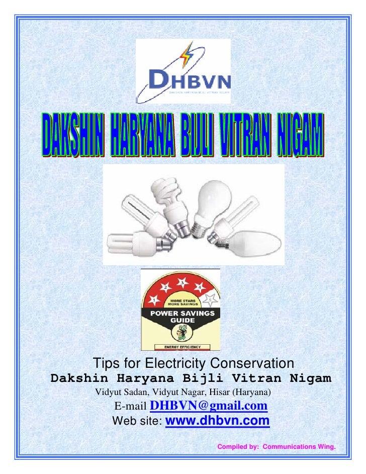 Tips for Electricity ConservationDakshin Haryana Bijli Vitran Nigam     Vidyut Sadan, Vidyut Nagar, Hisar (Haryana)       ...