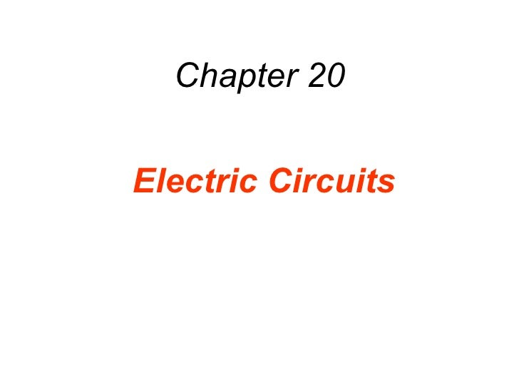 Chapter 20 Electric Circuits
