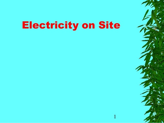 1 Electricity on Site