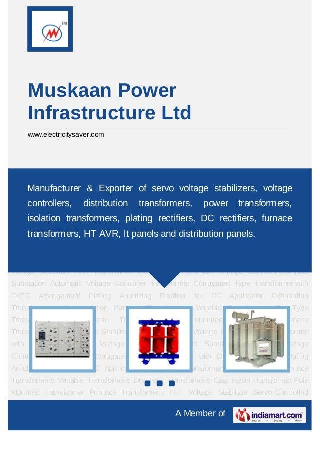 Muskaan Power    Infrastructure Ltd    www.electricitysaver.comDistribution Transformers Ultra Isolation Furnace Transform...