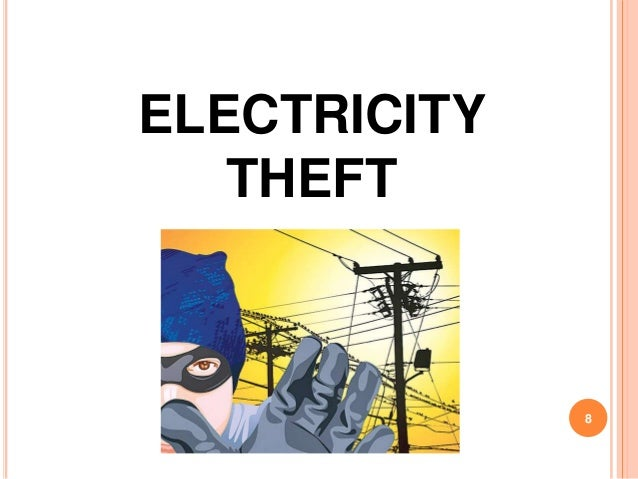 ELECTRICITY   THEFT              8