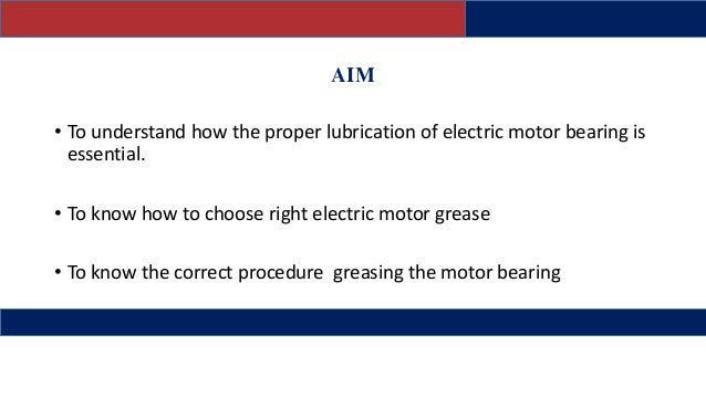 Electric motor greasing procedure for How to lubricate an electric motor