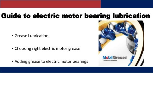 How To Lubricate An Electric Motor