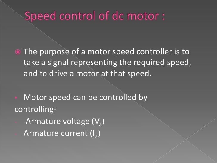    The above methods have some demerits      A large amount of power is wasted in the       controller resistance. Hence...