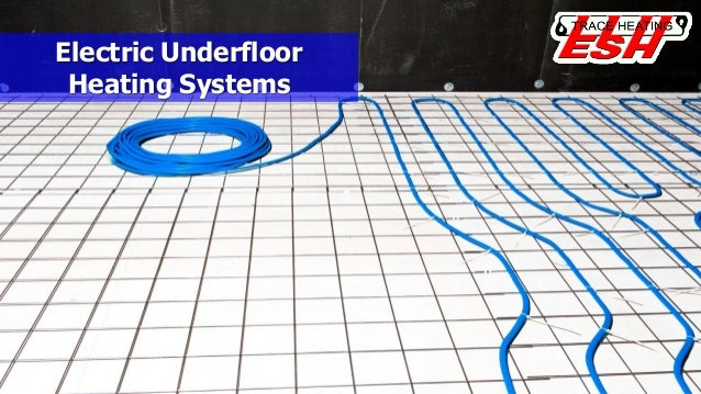 Electric underfloor heating for Electric heating systems homes