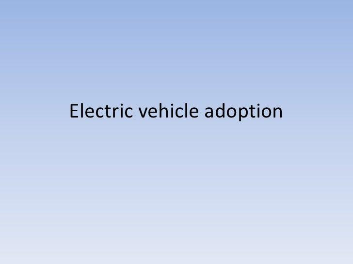 Electric vehicle adoption