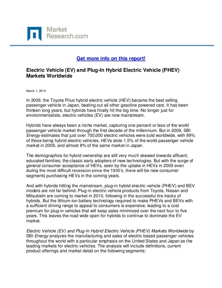 Get more info on this report!Electric Vehicle (EV) and Plug-In Hybrid Electric Vehicle (PHEV)Markets WorldwideMarch 1, 201...