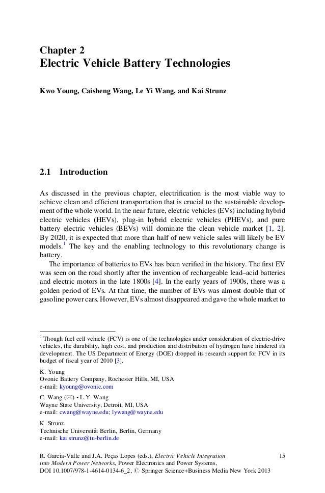 Chapter 2Electric Vehicle Battery TechnologiesKwo Young, Caisheng Wang, Le Yi Wang, and Kai Strunz2.1    IntroductionAs di...