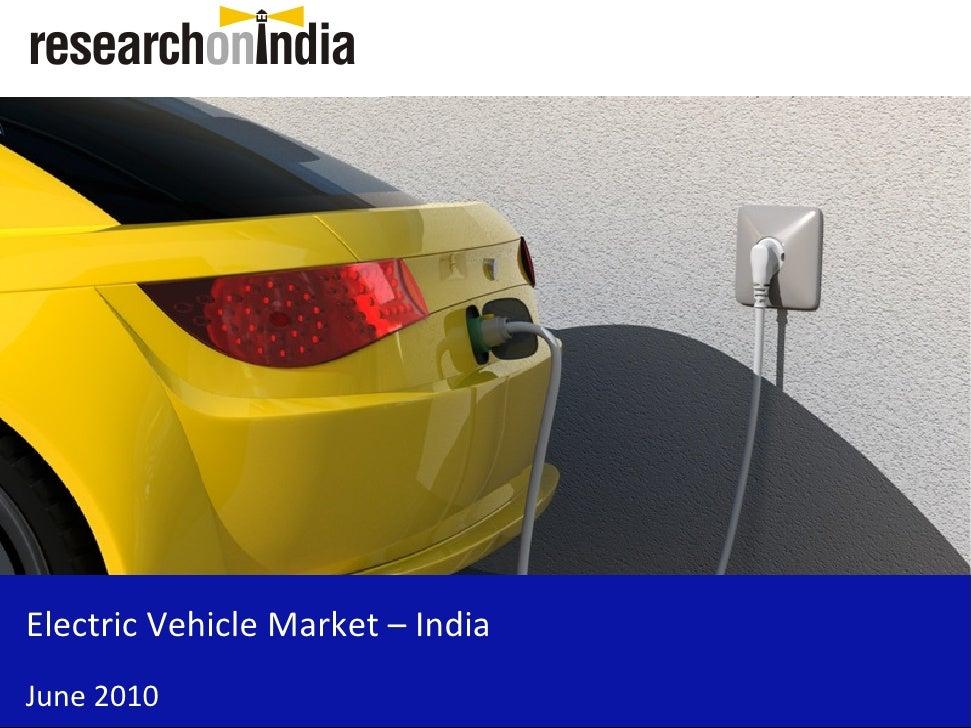 Electric Vehicle Market – India June 2010