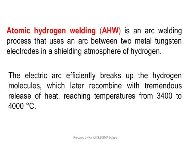 Atomic Hydrogen Welding | Working , Advantages and Application | Learn Mechanical Engineering