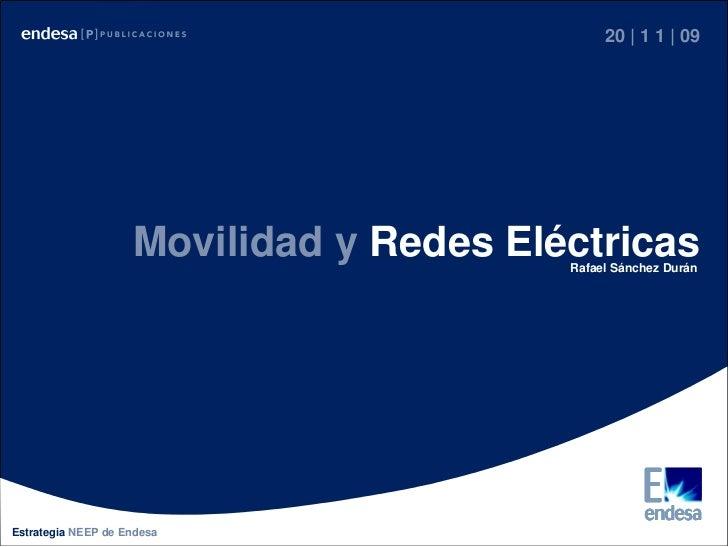 Movilidad & Redes Eléctricas                                                   20 | 1 1 | 09                         Movil...
