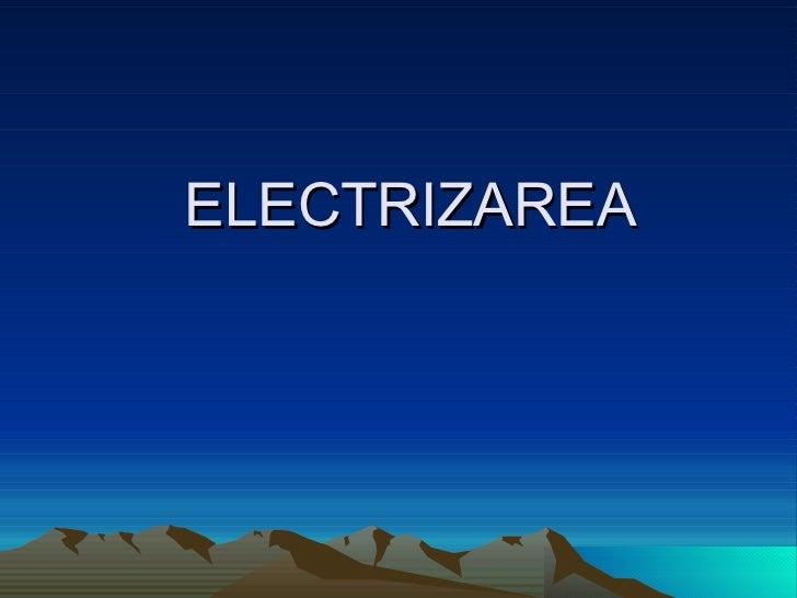 ELECTRIZAREA