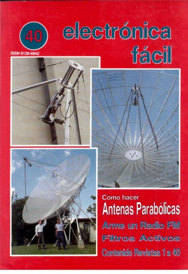 Electrónica Fácil Director técnico y redacción de textos: Aurelio Mejía M. Director comercial: Gabriel Jaime Mejía M. Port...