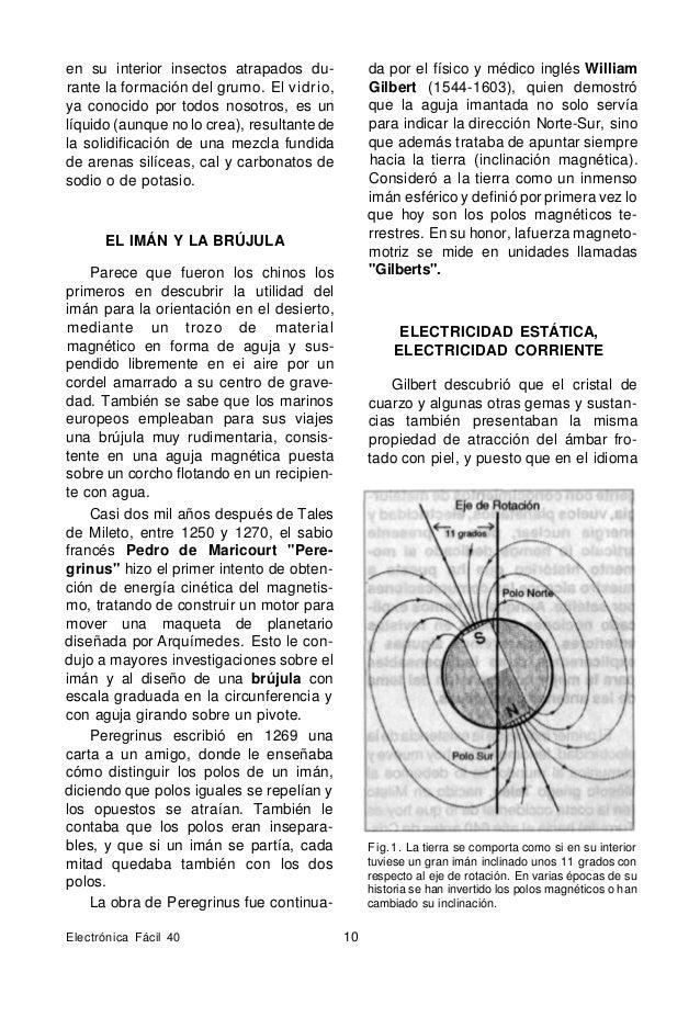 """griego el equivalente de ámbar es elek- tron, sugirió el nombre de """"electricidad"""" para esa fuerza que no es magnética, pue..."""