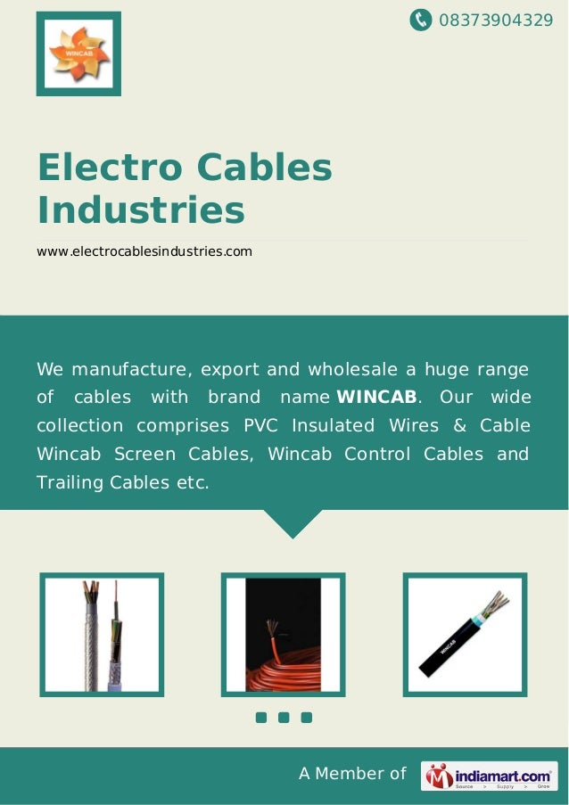 08373904329 A Member of Electro Cables Industries www.electrocablesindustries.com We manufacture, export and wholesale a h...