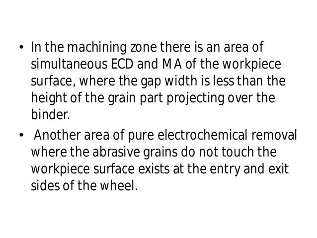 • Machining conditions at which the MA disappears depend on the electrical parameters, electrochemical of the material in ...