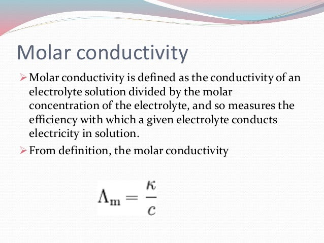 Conductivity Of Electrolyte : Electrochemistry