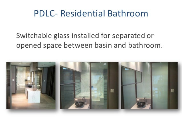 33. Residential Switchable Glass ...