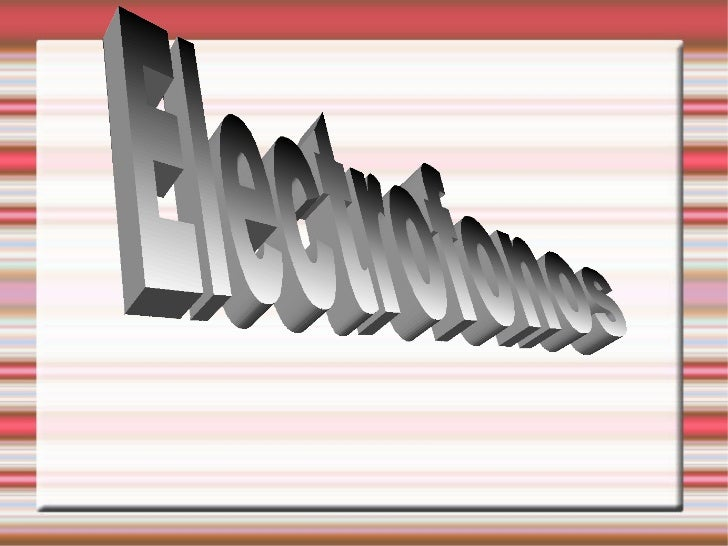 Electrofonos