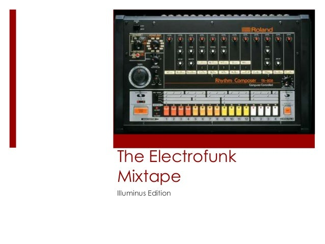 The Electrofunk Mixtape Illuminus Edition