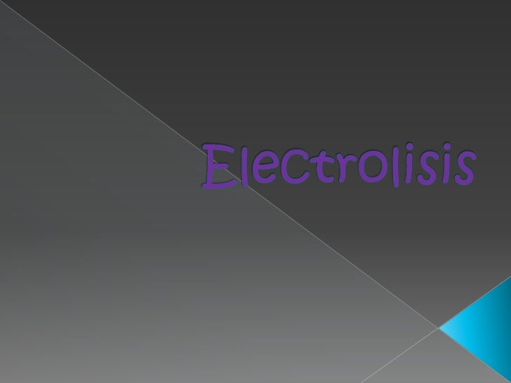 Electrolisis<br />