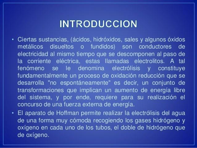 • Ciertas sustancias, (ácidos, hidróxidos, sales y algunos óxidos  metálicos disueltos o fundidos) son conductores de  ele...
