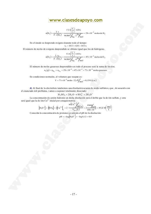 - 17 - ( ) ( ) 2 3 2 2 Hdemoles102'6 mol Eq2 Eq C96500 s420 s C A1'2 HvF tI Hn − ×= ⋅ ⋅      = ⋅ ⋅ = En el ánodo se ...