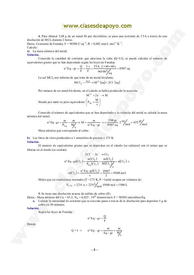- 4 - 4. Para obtener 3,08 g de un metal M por electrólisis, se pasa una corriente de 1'3A a través de una disolución de M...