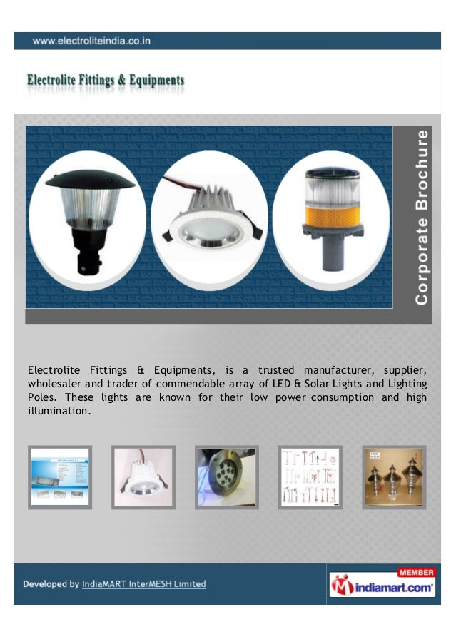 Electrolite Fittings & Equipments, is a trusted manufacturer, supplier,wholesaler and trader of commendable array of LED &...